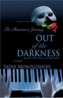 Out of the Darkness: The Phantom's Journey
