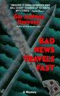 Bad News Travels Fast (Joe & Dottie Loudermilk, Bk 2)