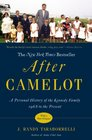 After Camelot A Personal History of the Kennedy Family--1968 to the Present