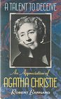 A Talent to Deceive : An Appreciation of Agatha Christie