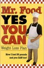 Mr Food Yes You Can Weight Loss Plan  How I Lost 35 Pounds and You Can Too