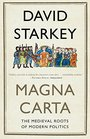 Magna Carta The Medieval Roots of Modern Politics