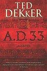 AD 33 A Novel