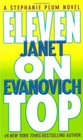 Eleven on Top (Stephanie Plum, Bk 11)