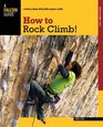How to Rock Climb 5th