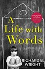 A Life with Words A Writer's Memoir