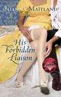 His Forbidden Liaison (Harlequin Historical #944)