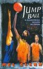 Jump Ball A Basketball Season in Poems