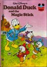 Donald Duck and the Magic Stick (Disney's Wonderful World of Reading)
