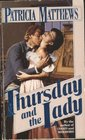 THURSDAY AND THE LADY