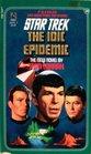 The IDIC Epidemic (Star Trek, Book 38)