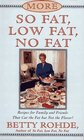 More So Fat Low Fat No Fat For Family and Friends  Recipes for Family and Friends That Cut the Fat but Not the Flavor