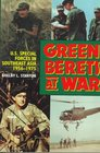 Green Berets at War US Army Special Forces in Asia 195675