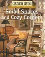 Country Living Easy Transformations Small Spaces and Cozy Corners