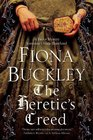 Heretic's Creed An Elizabethan mystery