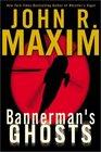 Bannerman's Ghosts