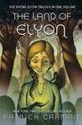 The Land of Elyon Trilogy Omnibus books 1  3