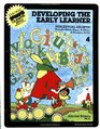 Developing the Early Learner Level 4