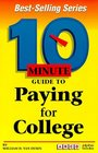 10 Minute Guide to Paying for College