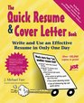 The Quick Resume  Cover Letter Book: Write  Use an Effective Resume in Only One Day (Quick Resume  Cover Letter Book)