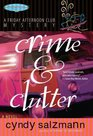Crime and Clutter (Friday Afternoon Club , Bk 2)
