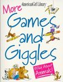 More Games and Giggles Wild About Animals