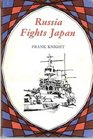 Russia fights Japan