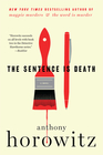 The Sentence Is Death A Novel