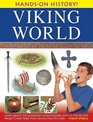 Hands-On History Viking World Learn about the legendary Norse raiders with 15 step-by-step projects and more than 350 exciting pictures