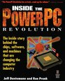 Inside the PowerPC Revolution The Inside Story Behind the Chips Software and Machines That Are Changing the Computer Industry