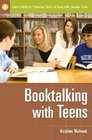 Booktalking with Teens (Libraries Unlimited Professional Guides for Young Adult Librarians Series)
