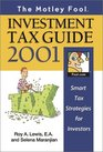 The Motley Fool Investment Tax Guide 2001 Smart Tax Strategies for Investors