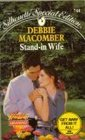 Stand-In Wife (Those Manning Men, Bk 4) (Silhouette Special Edition, No 744)