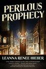 Perilous Prophecy A Strangely Beautiful Novel