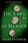 The Laws of Murder A Charles Lenox Mystery