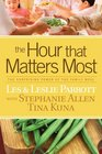 The Hour that Matters Most The Surprising Power of the Family Meal