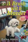 A Brush with Murder: A Paint by Murder Mystery