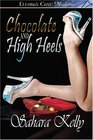 Chocolate and High Heels The Glass Stripper / Hansell and Gretty