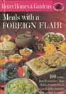 MEALS WITH A FOREIGN FLAIR By Better Homes and Gardens