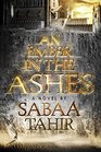 An Ember in the Ashes (Ember, Bk 1)