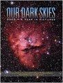 Our Dark Skies 2005  A Year In Pictures