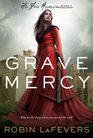 Grave Mercy (His Fair Assassin, Bk 1)