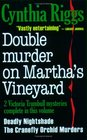 Double Murder on Martha's Vineyard Deadly Nightshade / The Cranefly Orchid Murders