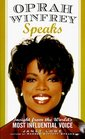 Oprah Winfrey Speaks Insights from the World's Most Influential Voice
