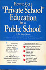 How to Get a Private School Education in a Public School