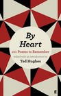 By Heart 101 Poems to Remember