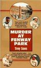 Murder At Fenway Park (Mickey Rawlings, Bk 1)