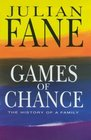 Games of Chance A History of a Family