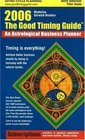 The Good Timing Guide 2006 An Astrological Business Planner