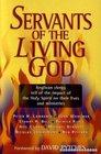 Servants of the Living God